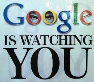 Is google watching you