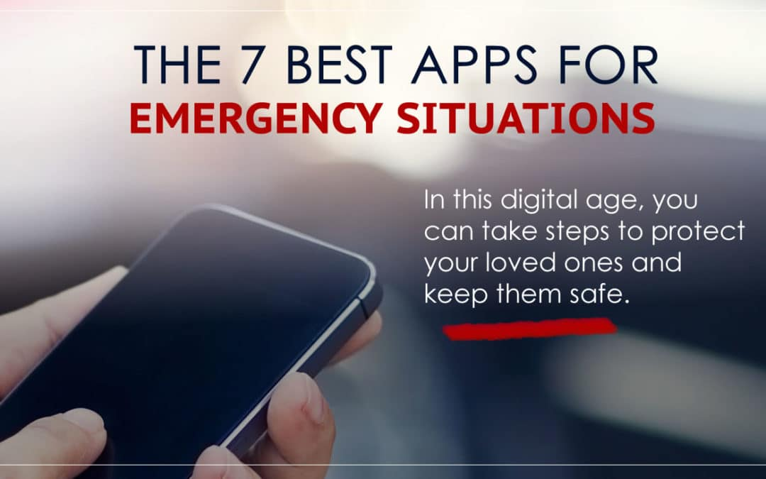 The 7 Best Apps for Emergency Situations