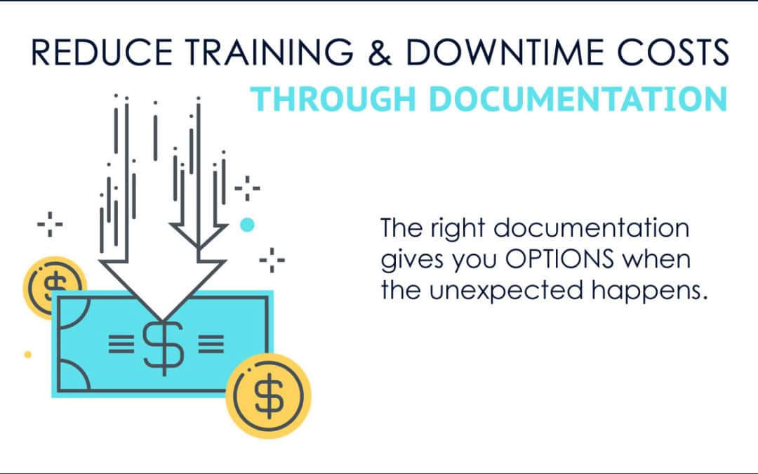Reduce Training and Downtime Costs through Documentation