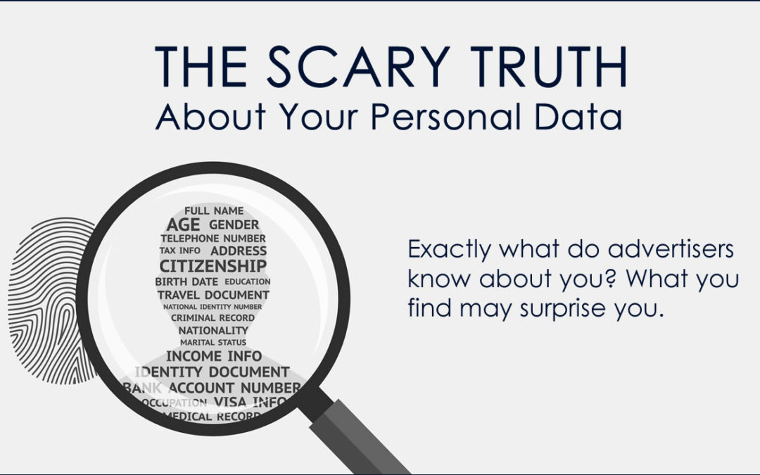 The Scary Truth About Your Personal Data