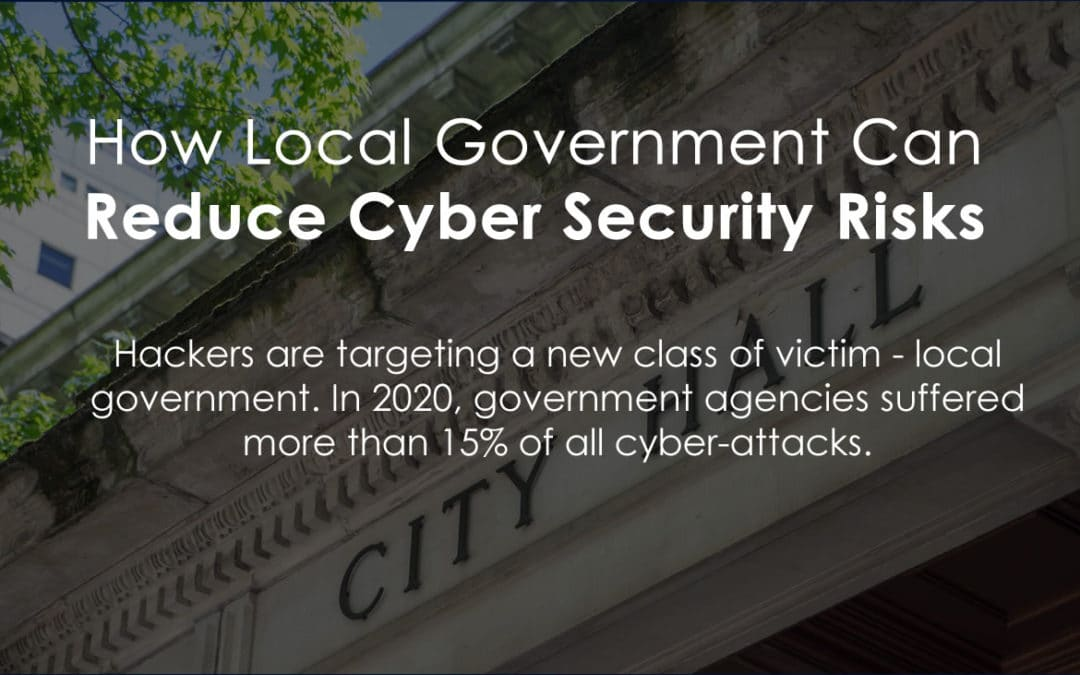 How Local Government Can Reduce Cyber Security Risks