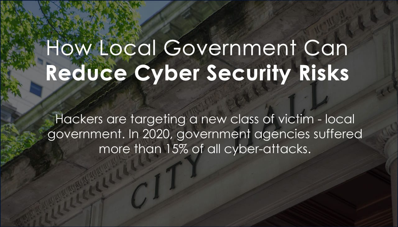 Reduce local government cyber security risks
